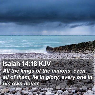 Isaiah 14:18 KJV Bible Verse Image
