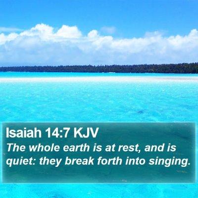 Isaiah 14:7 KJV Bible Verse Image