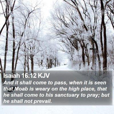 Isaiah 16:12 KJV Bible Verse Image