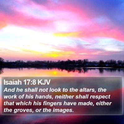Isaiah 17:8 KJV Bible Verse Image
