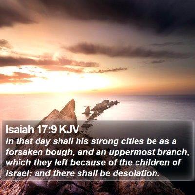 Isaiah 17:9 KJV Bible Verse Image