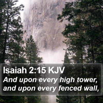 Isaiah 2:15 KJV Bible Verse Image