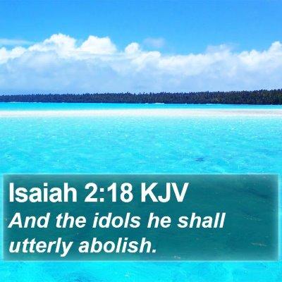 Isaiah 2:18 KJV Bible Verse Image