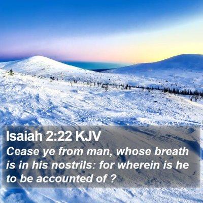 Isaiah 2:22 KJV Bible Verse Image