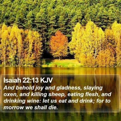 Isaiah 22:13 KJV Bible Verse Image