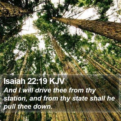 Isaiah 22:19 KJV Bible Verse Image