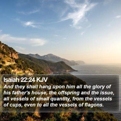 Isaiah 22:24 KJV Bible Verse Image
