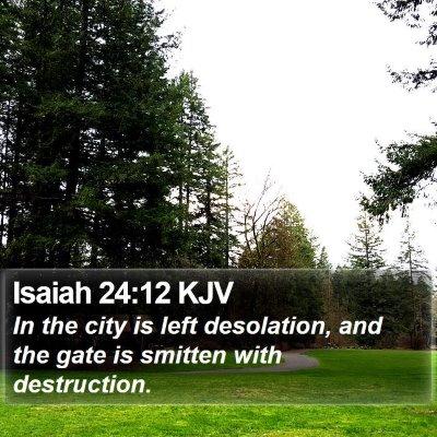 Isaiah 24:12 KJV Bible Verse Image