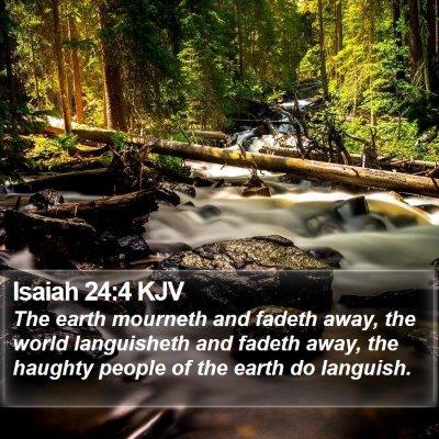 Isaiah 24:4 KJV Bible Verse Image