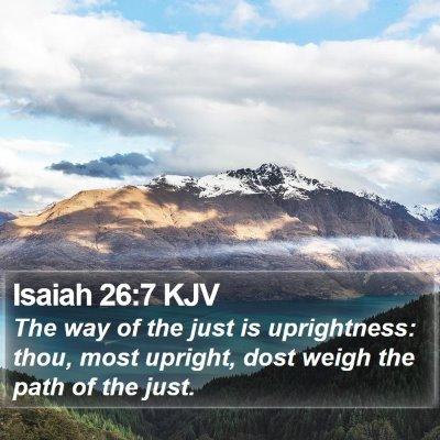 Isaiah 26:7 KJV Bible Verse Image