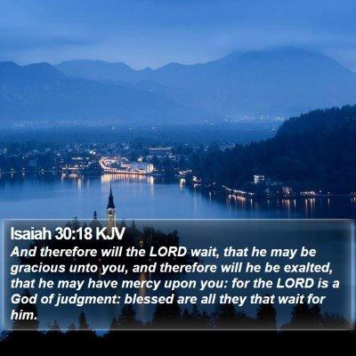 Isaiah 30:18 KJV Bible Verse Image