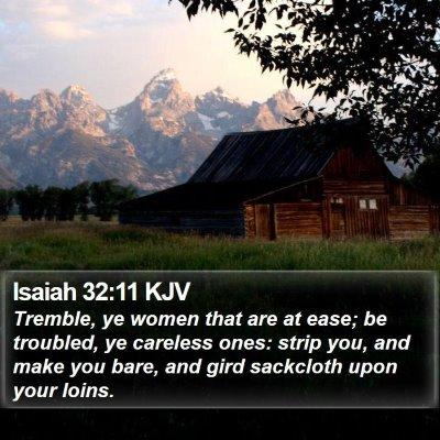 Isaiah 32:11 KJV Bible Verse Image