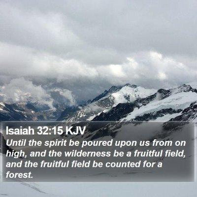 Isaiah 32:15 KJV Bible Verse Image