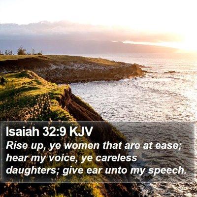 Isaiah 32:9 KJV Bible Verse Image