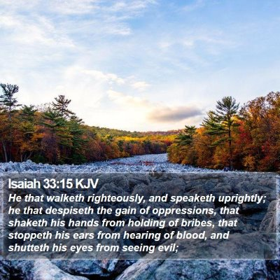 Isaiah 33:15 KJV Bible Verse Image