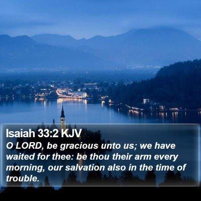 Isaiah 33:2 KJV Bible Verse Image