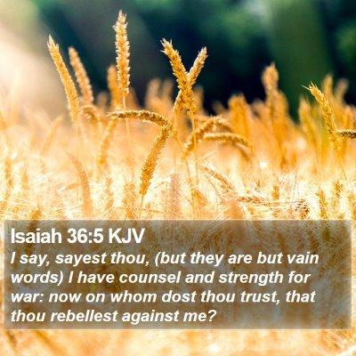 Isaiah 36:5 KJV Bible Verse Image
