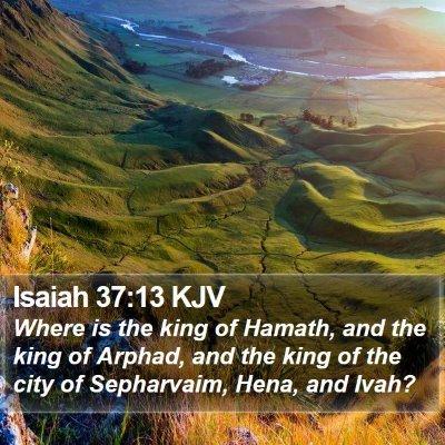 Isaiah 37:13 KJV Bible Verse Image