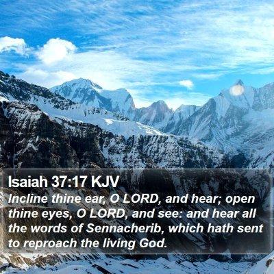 Isaiah 37:17 KJV Bible Verse Image
