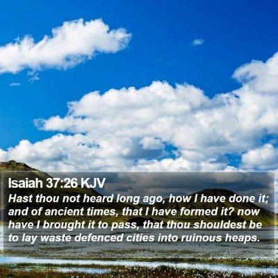 Isaiah 37:26 KJV Bible Verse Image
