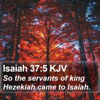 Isaiah 37:5 KJV Bible Verse Image