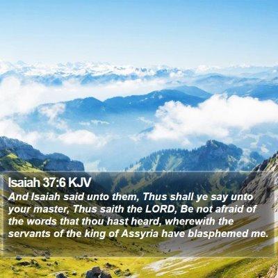 Isaiah 37:6 KJV Bible Verse Image