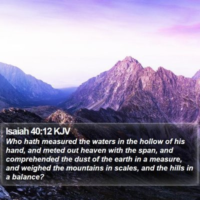 Isaiah 40:12 KJV Bible Verse Image
