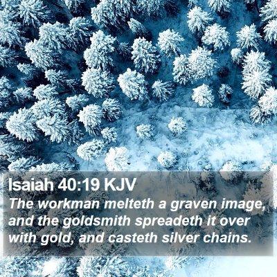 Isaiah 40:19 KJV Bible Verse Image