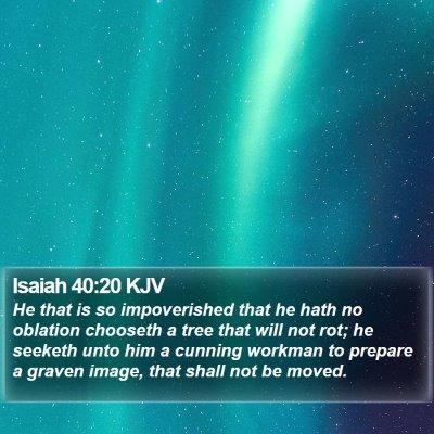 Isaiah 40:20 KJV Bible Verse Image