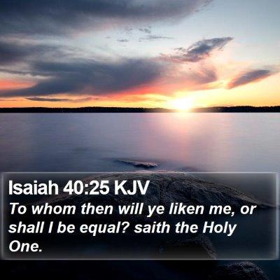 Isaiah 40:25 KJV Bible Verse Image