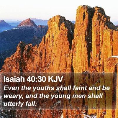 Isaiah 40:30 KJV Bible Verse Image
