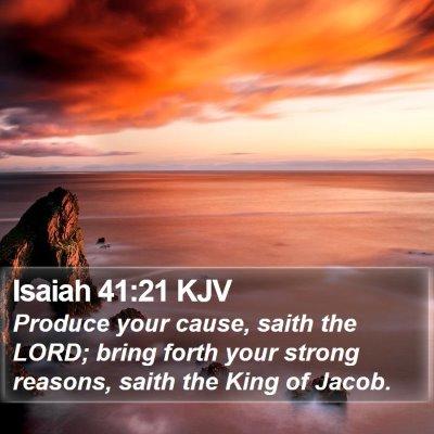 Isaiah 41:21 KJV Bible Verse Image