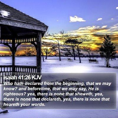 Isaiah 41:26 KJV Bible Verse Image