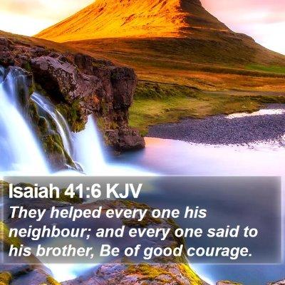 Isaiah 41:6 KJV Bible Verse Image
