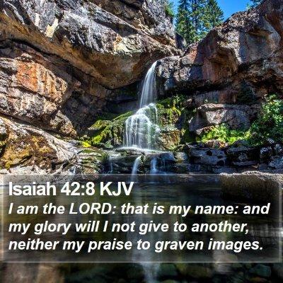 Isaiah 42:8 KJV Bible Verse Image