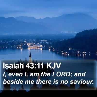 Isaiah 43:11 KJV Bible Verse Image