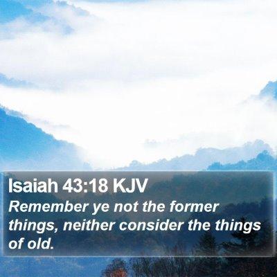 Isaiah 43:18 KJV Bible Verse Image