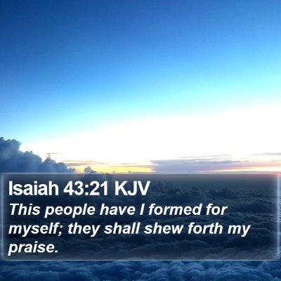 Isaiah 43:21 KJV Bible Verse Image
