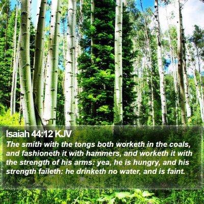 Isaiah 44:12 KJV Bible Verse Image