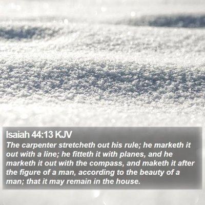 Isaiah 44:13 KJV Bible Verse Image