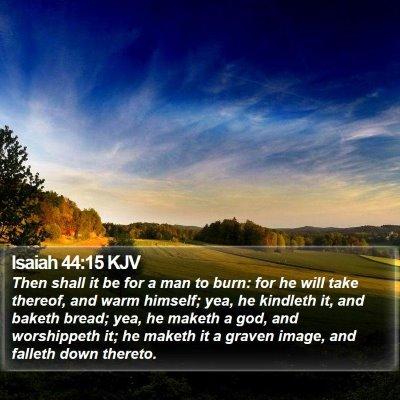 Isaiah 44:15 KJV Bible Verse Image