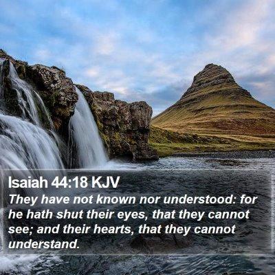Isaiah 44:18 KJV Bible Verse Image