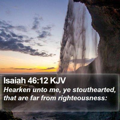 Isaiah 46:12 KJV Bible Verse Image