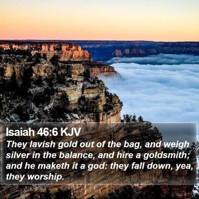 Isaiah 46:6 KJV Bible Verse Image