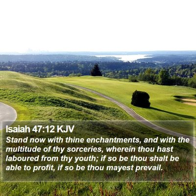 Isaiah 47:12 KJV Bible Verse Image