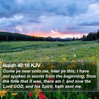 Isaiah 48:16 KJV Bible Verse Image