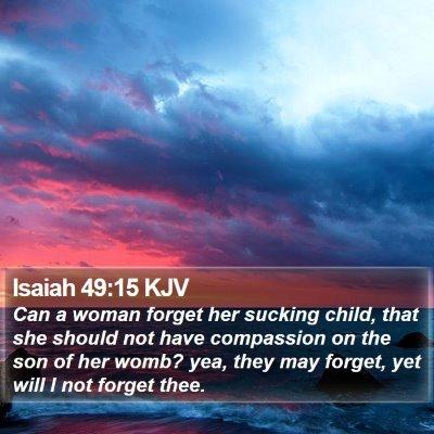 Isaiah 49:15 KJV Bible Verse Image