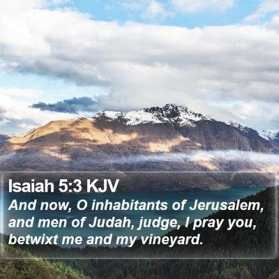 Isaiah 5:3 KJV Bible Verse Image