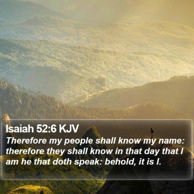 Isaiah 52:6 KJV Bible Verse Image