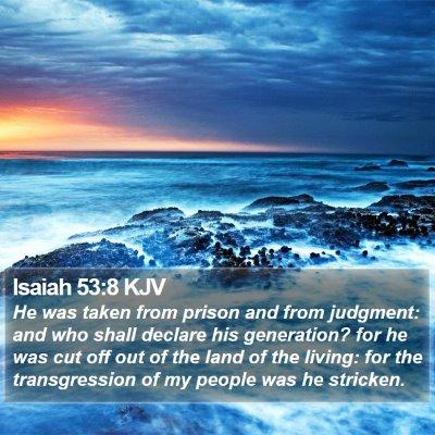 Isaiah 53:8 KJV Bible Verse Image